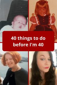 40 things to do before I'm 40 #40 #forty #birthdays #list #bucketlist #turning40 #turningforty #momlife #wishlist #fortyyearoldmum #fortyyearoldmum #selfimprovement #todolist #middleage #big40 #bigfouro