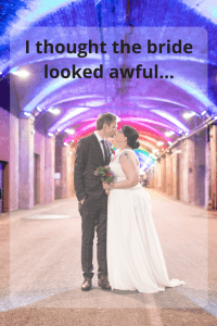 I thought the bride looked awful.. #wedding #secretwedding #selfconfidence #bodyconfidence #kindness