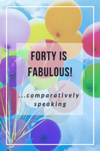 forty is fabulous pin